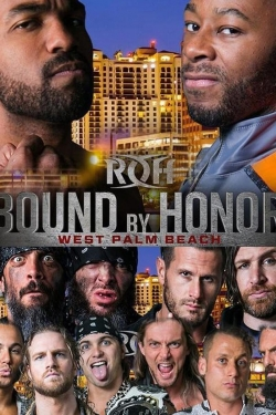 ROH Bound by Honor - West Palm Beach, FL
