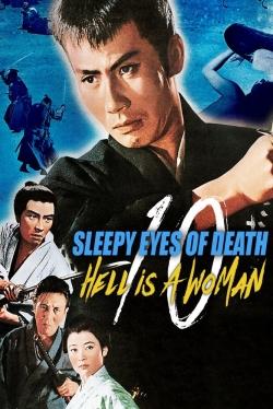 Sleepy Eyes of Death 10: Hell Is a Woman