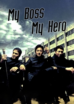 My Boss, My Hero