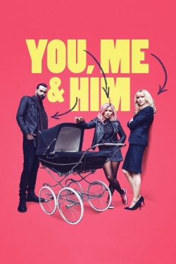 You, Me and Him